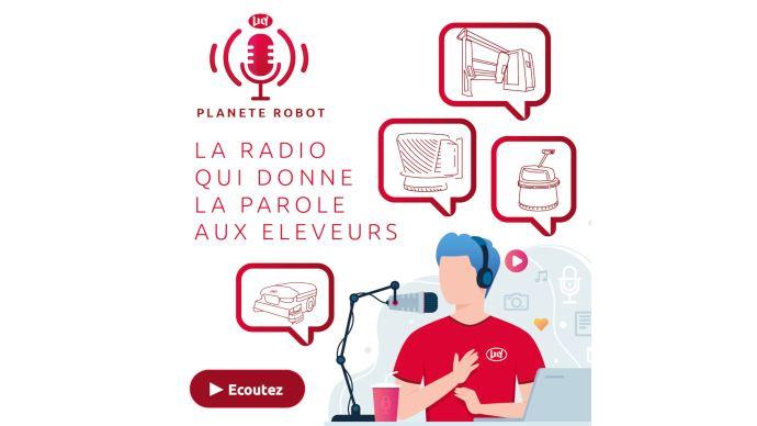Lely lance sa chaîne de podcasts baptisée Planète robot, destinée à partager les expériences des éleveurs entre eux. (©Lely)